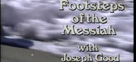 In the Footsteps of the Messiah – TV Series: 21 – 24