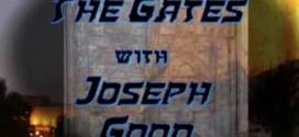 The Gates Programs #72 – 79: New Home at Arba 4, From the Gospels, War on Judaism Part 1 – 4